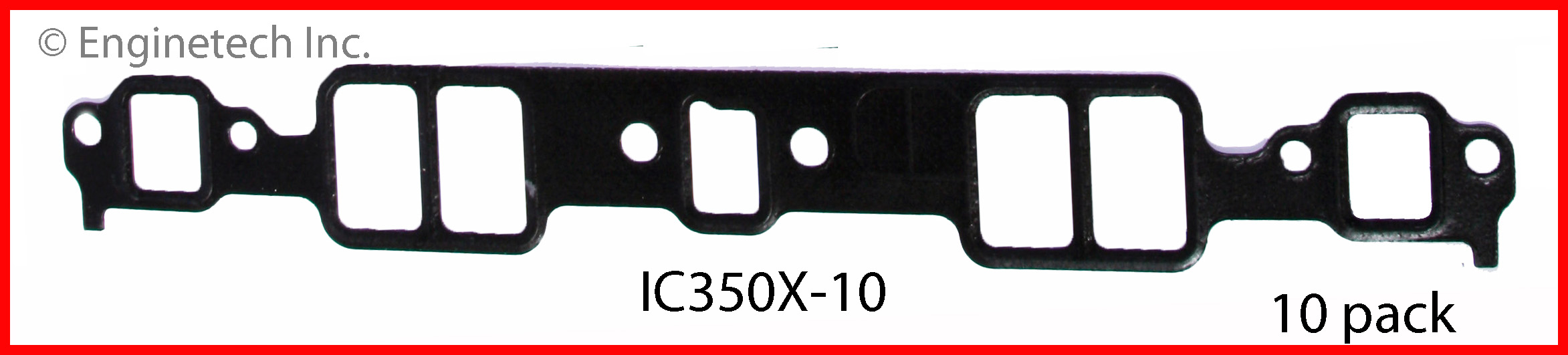 IC350X-10 Gasket - Intake Enginetech